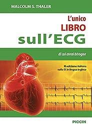 L'unico libro sull'ECG di cui avrai