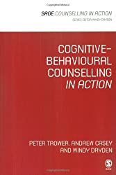 Cognitive-Behavioural Counselling in Action (Counselling in Action series) by Peter Trower (1988-08-02)