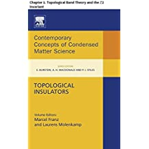 Topological Insulators: Chapter 1. Topological Band Theory and the ℤ2 Invariant (Contemporary Concepts of Condensed Matter Science Book 6) (English Edition)