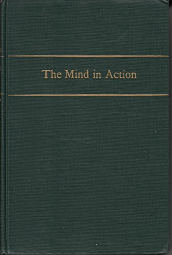 The Mind In Action: Being a Layman's Guide to Psychiatry
