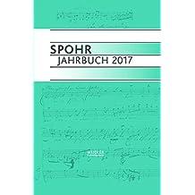 Spohr Jahrbuch 2017