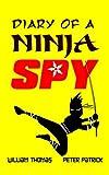 Diary of a Ninja Spy: Volume 1