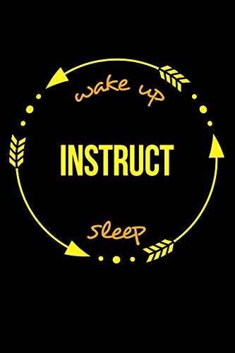 Wake Up Instruct Sleep | Notebook for a Flying Instructor, Blank Lined Journal: Medium Ruled Aviator Flight Line