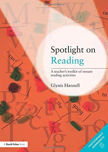 Spotlight on Reading: A Teacher's Toolkit of Instant Reading Activities