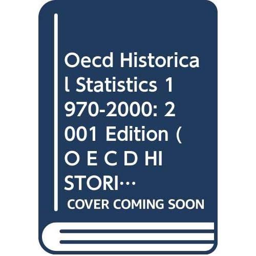 STATISTIQUES RETROSPECTIVES 1970-2000- OECD HISTORICAL STATISTICS 1970-2000