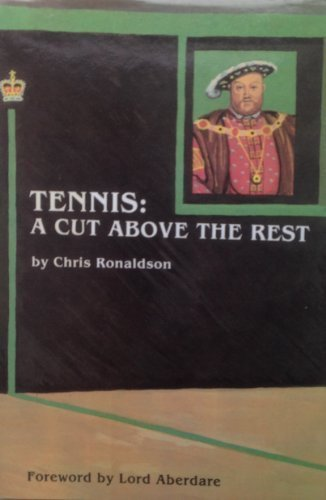 Tennis: A Cut Above the Rest (Ironbark) by Chris Ronaldson (1985-03-01) par Chris Ronaldson;