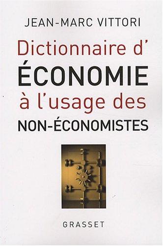 Dictionnaire d'économie à l'usage des non-économistes