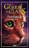 La guerre des clans - Cycle IV - Intégrale par Hunter