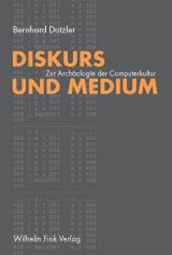 Diskurs und Medium I: Zur Archäologie der Computerkultur