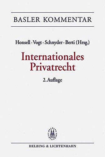 Internationales Privatrecht (IPRG) (Basler Kommentar zum Schweizerischen Privatrecht)
