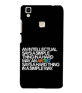 For Vivo V3Max and intellectual says a simple thing in a hard way, an artist says a hard thing in a simple way, good quotes, black background Designer Printed High Quality Smooth Matte Protective Mobile Case Back Pouch Cover by APEX