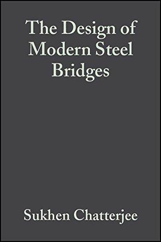 The Design of Modern Steel Bridges