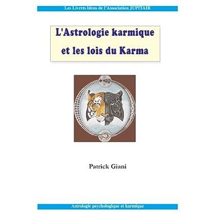 Astrologie Karmique: les Lois du Karma