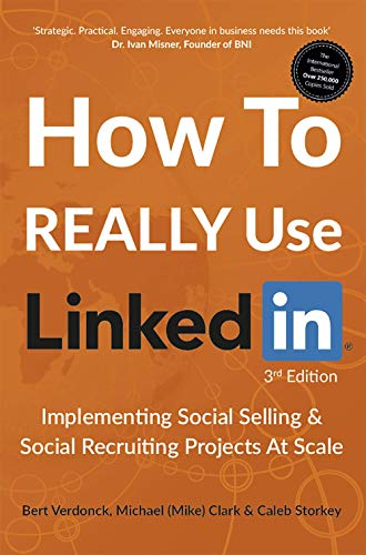 Descargar Epub Gratis How To REALLY Use LinkedIn: Implementing Social Selling & Social Recruiting Projects At Scale