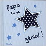 Telecharger Livres Papa tu es genial de Josephine Collins 28 mars 2013 (PDF,EPUB,MOBI) gratuits en Francaise