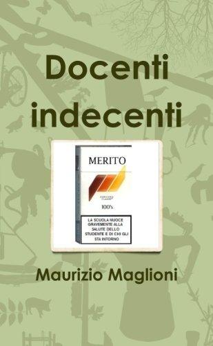 Docenti indecenti