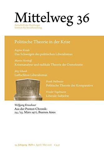 Mittelweg 36, Zeitschrift des Hamburger Instituts für Sozialforschung: Politische Theorie in der...