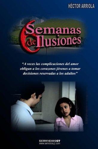 6 semanas de ilusiones eBook: Arriola, Hector: Amazon.es: Tienda ...