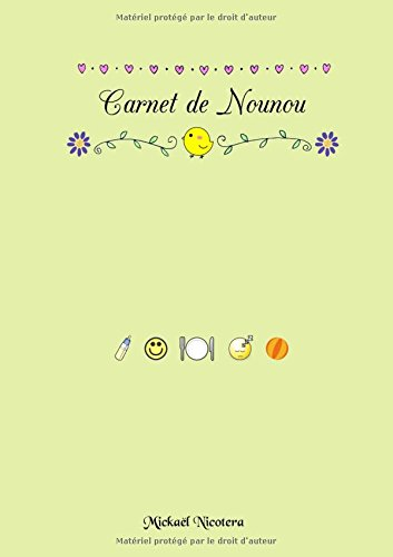 Carnet de Nounou par Mickaël Nicotera
