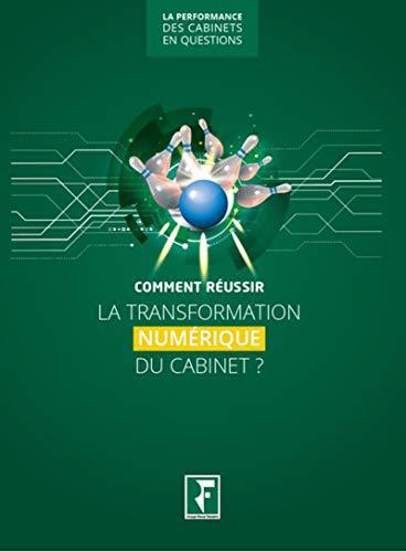 Comment réussir la transformation numérique du cabinet ? par Philippe Barré
