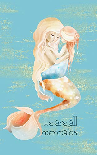 """tablet marriage We are all mermaids. Children Writing Notebook Journal Tablet: 5x8""""  Home Schools Kindergartners Children Grandchildren Stepchildren Adoption Baby Shower Marriage Wedding Special Occasions"""