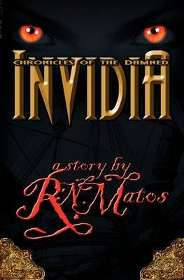 [Invidia] (By (author)  R N Matos , Edited by  J Matos , Edited by  N M Matos) [published: October, 2010]