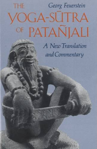 The Yoga-Sutra of Patañjali: A New Translation and Commentary por Georg Feuerstein Ph.D.