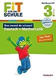 Fit für die Schule: Das musst du wissen! Deutsch + Mathematik 3. Klasse