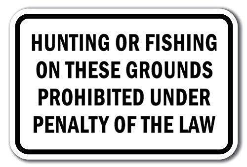 Kysd43Mill Jagd oder Angeln Verbotene unter Strafe des Gesetzes, lustiges Metall-Warnschild, Haus-Dekoration, Hinweisschild, Sicherheits-Schild, Garagenhof, 20,3 x 30,5 cm
