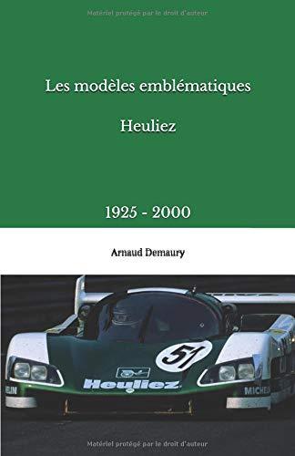 Les modèles emblématiques Heuliez: 1925 - 2000