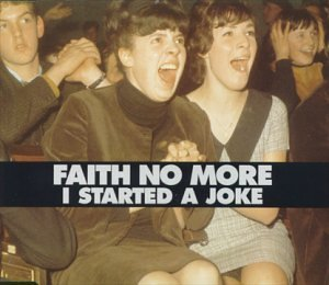 I Started a Joke [CD 2] by Faith No More (1998-11-17)