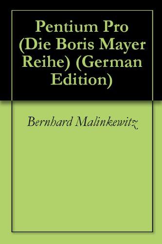 pentium-pro-die-boris-mayer-reihe-5-german-edition