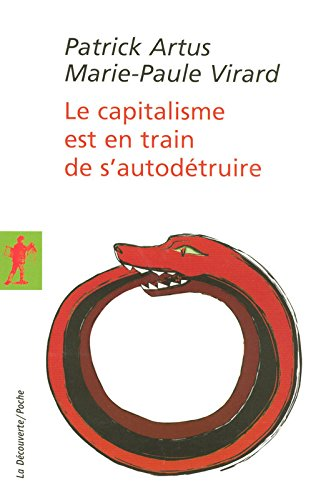 Le capitalisme est en train de s'autodtruire