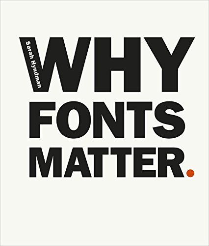 Why Fonts Matter by Sarah Hyndman (2016-06-28)