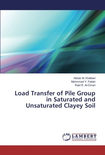 Load Transfer of Pile Group in Saturated and Unsaturated Clayey Soil - Load-transfer