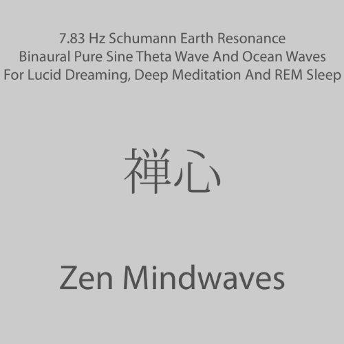 7 83 Hz Schumann Earth Resonance Binaural Pure Sine Theta Wave And Ocean  Waves For Lucid Dreaming, Deep Meditation And REM Sleep