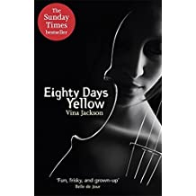Eighty Days Yellow by Vina Jackson (2012-08-02)