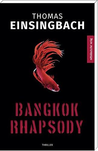 Bangkok Rhapsody: Roman