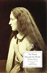 The Wood Beyond the World (Broadview Editions)