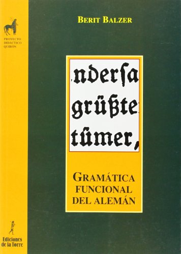 Gramática funcional del alemán (Proyecto Didáctico Quirón, Interlingua)