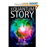 [ THE QUANTUM STORY: A HISTORY IN 40 MOMENTS ] The Quantum Story: A History in 40 Moments By Baggott, Jim ( Author ) Apr-2011 [ Hardcover ]