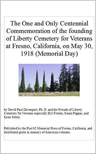 The Centennial of Liberty Cemetery in Fresno, California: A ...