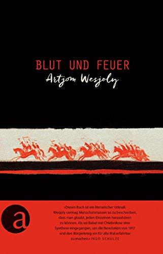 Blut und Feuer: Roman