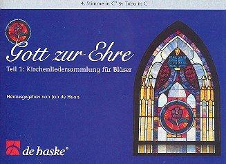 Gott zur Ehre Band 1: für Blasorchester 4.Stimme in C'' Bassschlüssel (Tuba)