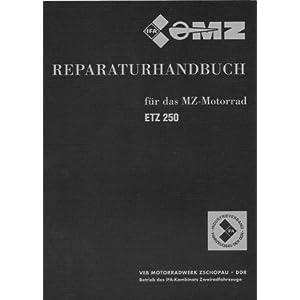 Reparaturhandbuch für das MZ Motorrad ETZ 250