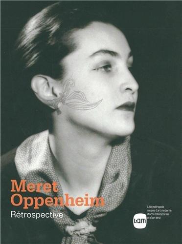 Meret Oppenheim : Rétrospective