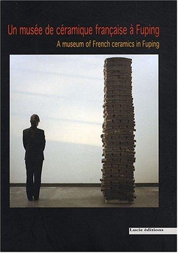 Un Musée de céramique française à Fuping