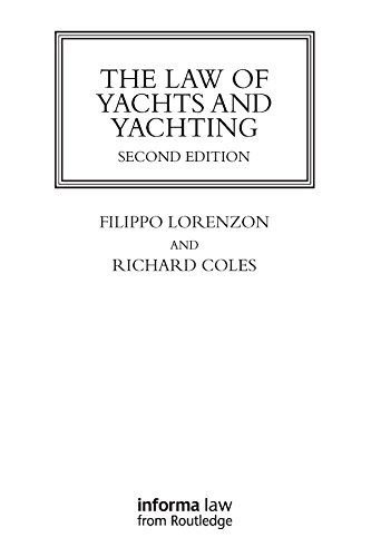 The Law of Yachts & Yachting (Maritime and Transport Law Library)