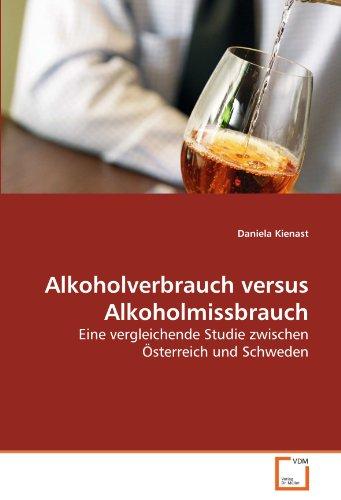 Alkoholverbrauch versus Alkoholmissbrauch: Eine vergleichende Studie zwischen Österreich und Schweden