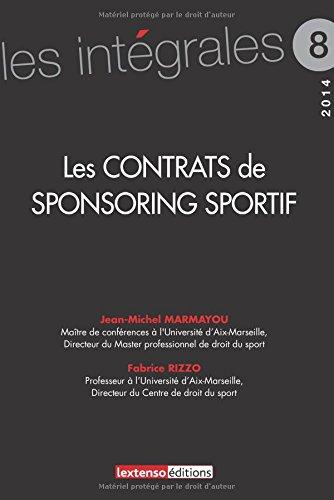 Les contrats de sponsoring sportif par Jean-Michel Marmayou